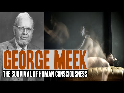George Meek - The Survival Of Human Consciousness (FULL LECTURE)