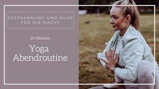 Yoga Abendroutine | Entspannt in den Feierabend | Für mehr Ruhe, Gelassenheit und Zufriedenheit