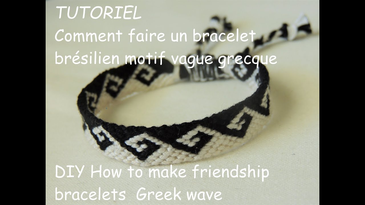 comment faire une bracelet br silien vague grecque diy how to make friendship bracelets greek. Black Bedroom Furniture Sets. Home Design Ideas