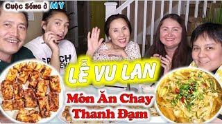 ❀//Vlog 241// Lễ Vu Lan Báo Hiếu Ăn Chay Thanh Đạm Cùng Gia Đình - Canh Chua Bầu, Đậu Hũ Xả Chiên