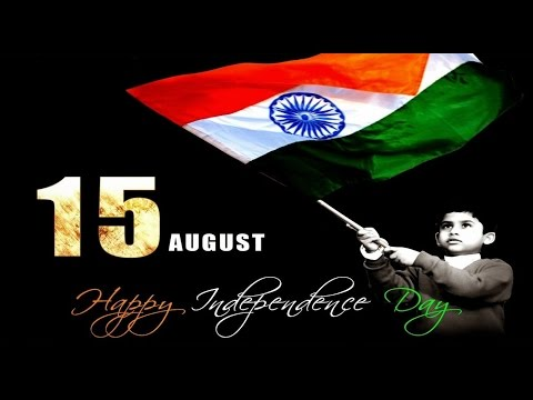 Happy Independence day 15th August 2016, Greetings, SMS, Wishes, Quotes, Whatsapp video messagee