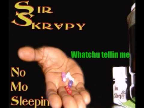 Holler Productions- Sir Skrapy- Whatchu tellin me
