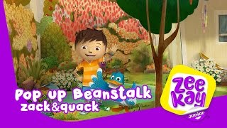 Pop-Up Beanstalk | Zack&Quack | ZeeKay Junior