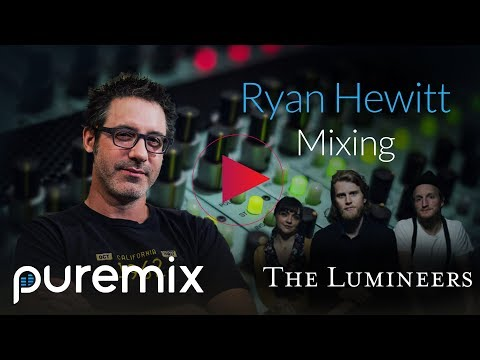 Inside The Mix: The Lumineers With Ryan Hewitt [Trailer]