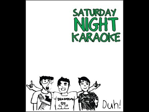 Saturday Night Karaoke- WE ARE YOUNG Feat. Patrick, Andrew, Zack and Sabra