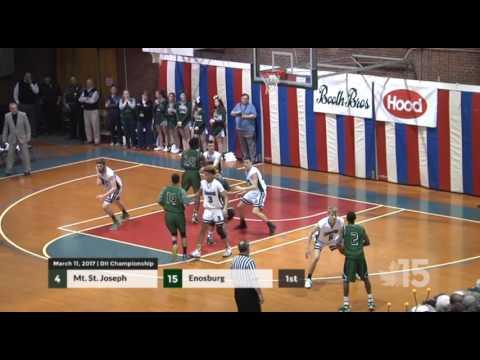 DII VT Boys BBall Final - Enosburg vs Mt. St. Joseph