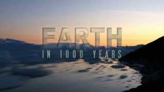 Earth in 1000 Years - Preview