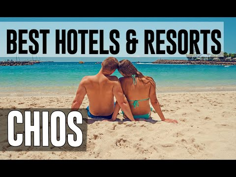 Best Hotels and Resorts in Chios, Greece