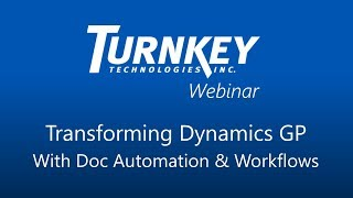 Transforming Dynamics GP with Document Automation and Workflows