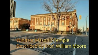 S&C Special Clip: Prof. William Moore Discusses the Beautiful Windsor Masonic Temple with Clips