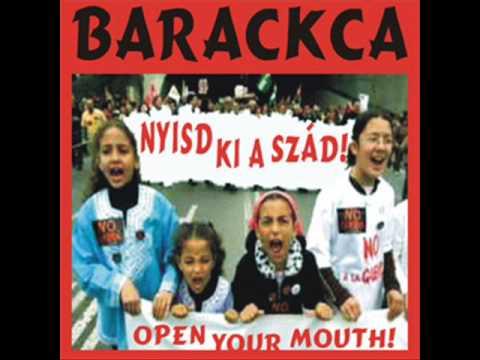 Barackca - Nyisd ki a szád! [teljes album]