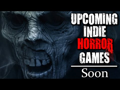 8 Upcoming Indie Horror Games | worth keeping an eye out for