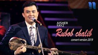 Скачать Alisher Fayz Rubob Chalib Алишер Файз Рубоб чалиб Concert Version 2019