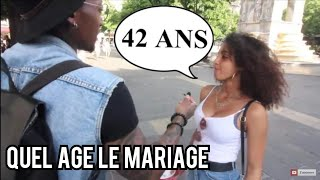 Les FEMMES veulent épouser quel type d'homme ? à quel âge tu veux te marier ?  -Micro trottoir-