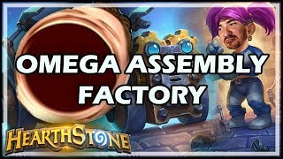 OMEGA ASSEMBLY FACTORY - Hearthstone