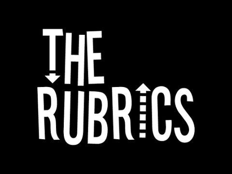 The Rubrics 2014