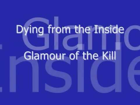 Dying from the Inside - Glamour of the Kill lyrics
