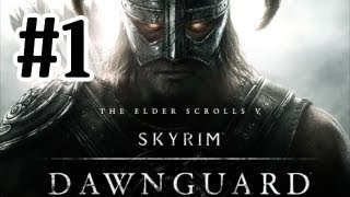 The Elder Scrolls V: Skyrim Dawnguard DLC Walkthrough - Part 1 One Hour Special Let's Play