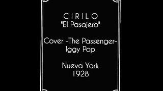 "CIRILO - El Pasajero (Cover ""The Passenger"", Iggy Pop)"
