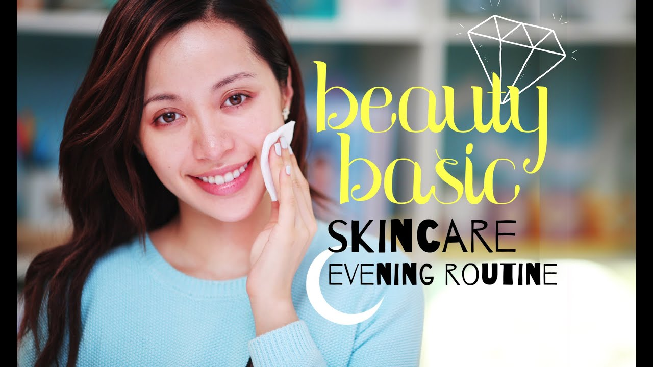 BEAUTY BASIC / Skin Care : Evening Routine #1