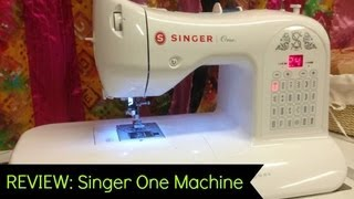 REVIEW: Singer One Sewing Machine...