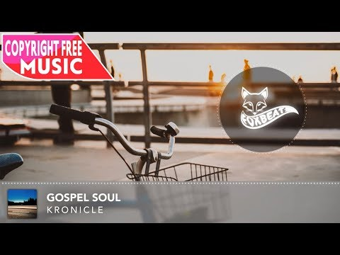 Kronicle - Gospel Soul [Royalty Free Stock Music] (Chill, Chilling)