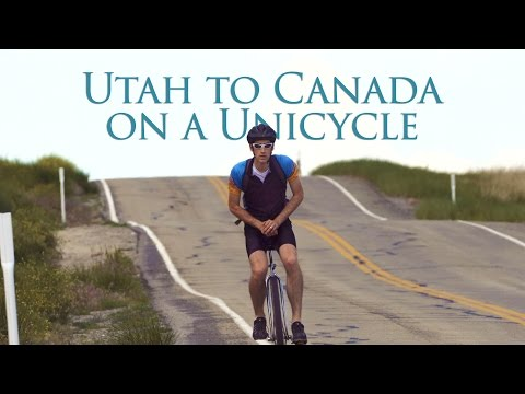 From Utah to Canada on a Unicycle- Eric Jensen