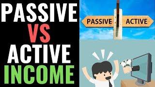 Passive Income Vs Active Income | How to Make Passive Income Online