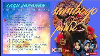 TOP 15 LAGU JARANAN SAMBOYO PUTRO..super pegon indonesia