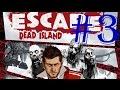 EscapeDeadIsland 3 El Brincador A Mordido A Linda mp3