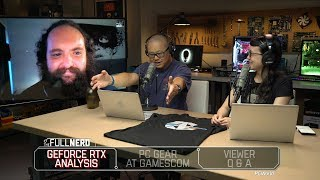 Nvidia Geforce Rtx Analysis, Pc Gear At Gamescom, And Q&a | The Full Nerd Ep. 64
