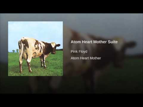 Atom Heart Mother Suite