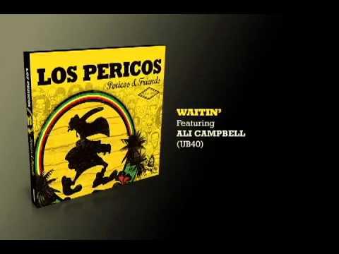 Waitin'- Los Pericos & Ali Campbell