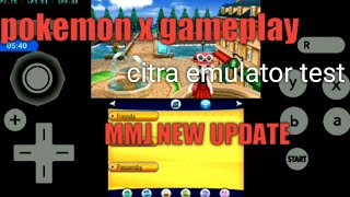 Pokemon X Game On Citra emulator New update Test/ On Android