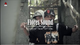 Gambar cover Lipooz feat DFlow - Flores Sound (Live Session at Bali)