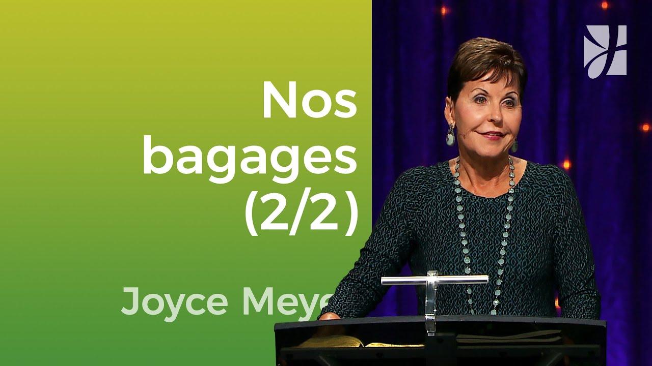 Débarrassez-vous de vos bagages (2/2) - Joyce Meyer - Vivre au quotidien