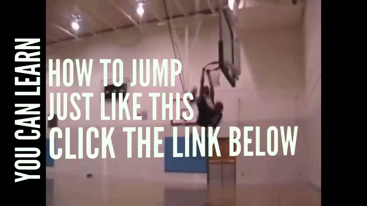 Learn Learn How To Jump Higher How To Start Dunking ...