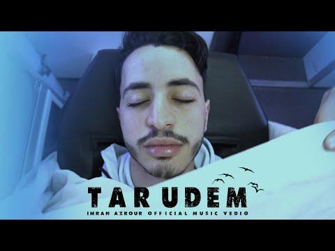 Imran Azrour - TAR UDEM - Ft. Ayoub Zarour