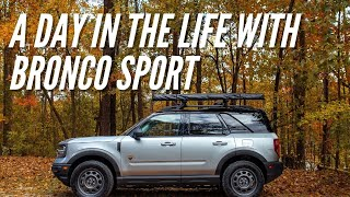 A Day In The Life With The 2021 Ford Bronco Sport | Bronco Nation