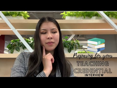 How To Prepare for a Teaching Credential Program Interview