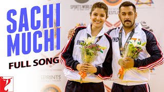 Download Hindi Video Songs - Sachi Muchi | Full Song | Sultan | Salman Khan | Anushka Sharma | Mohit Chauhan | Harshdeep Kaur
