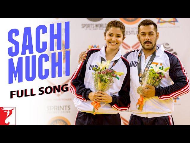 Sachi Muchi - Full Song | Sultan | Salman Khan | Anushka Sharma | Mohit Chauhan | Harshdeep Kaur