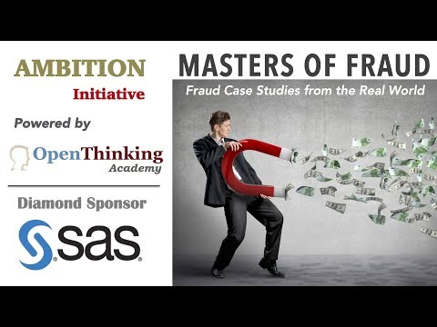 Masters of Fraud: Fraud Case Studies from the Real World