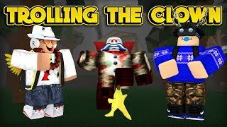 TROLLING CLOWNS GOES WRONG! (ROBLOX)