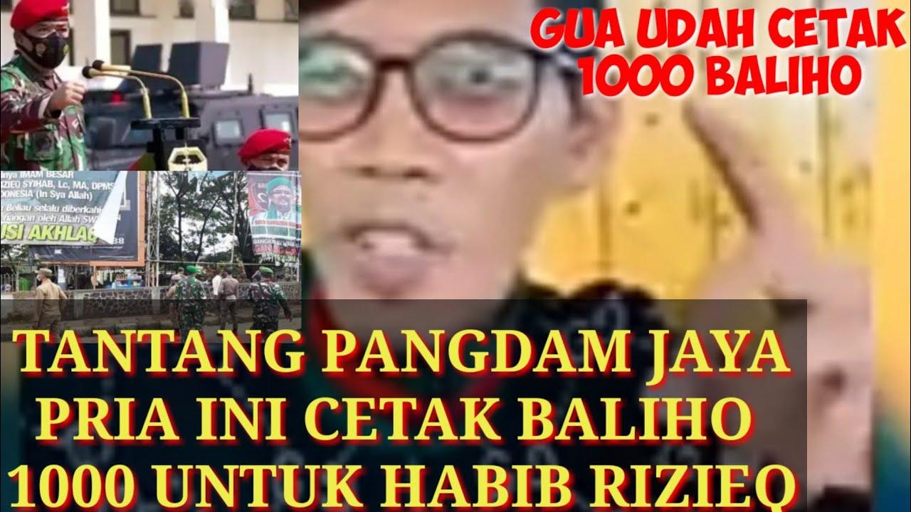 Download Video Viral Pria Tantang Pangdam Jaya: Silakan Copot Baliho Habib Rizieq, Besok Gua Pasang Lagi