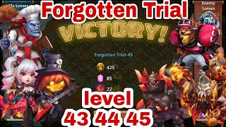 Forgotten Trial - Level 43/44/45 | Hero Set Up | Drop Point | Castle Clash
