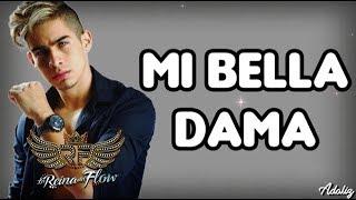 Mi Bella Dama - Kris Vega (La Reina del Flow)