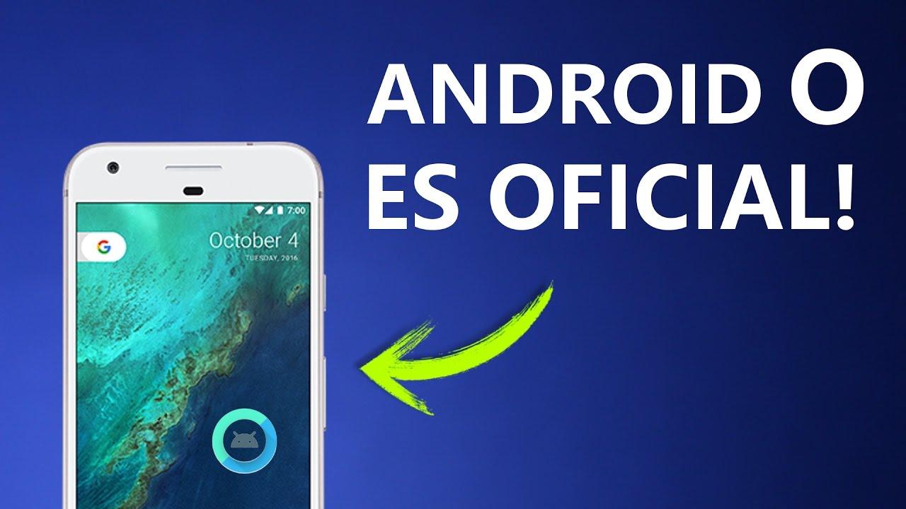 a935c407a Android 8.0 - Todas las Novedades y Como Descargar! - YouTube