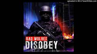 Bad Wolves - Learn To Live (Clean)