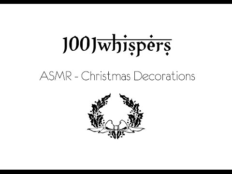 ASMR - Christmas Decoration (Candles, Ornaments, Glass, Porcelain)